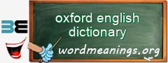 WordMeaning blackboard for oxford english dictionary